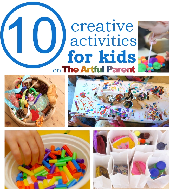 10 Creative Activities for Kids on The Artful Parent