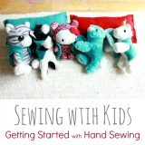 Hand Sewing with Kids Getting Started